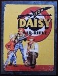 It's a Daisy Air Rifle Father and Sons sign